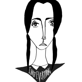 Wednesday Addams - I hate everything - Addams Family